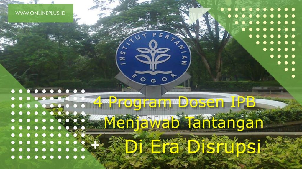 4 Program Utama Dosen IPB
